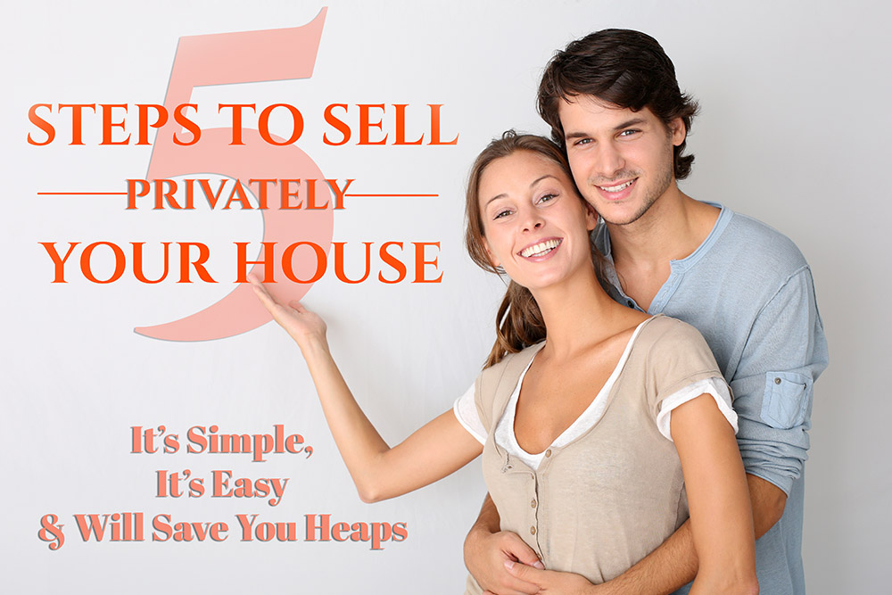 5 Steps To Sell Your House Privately